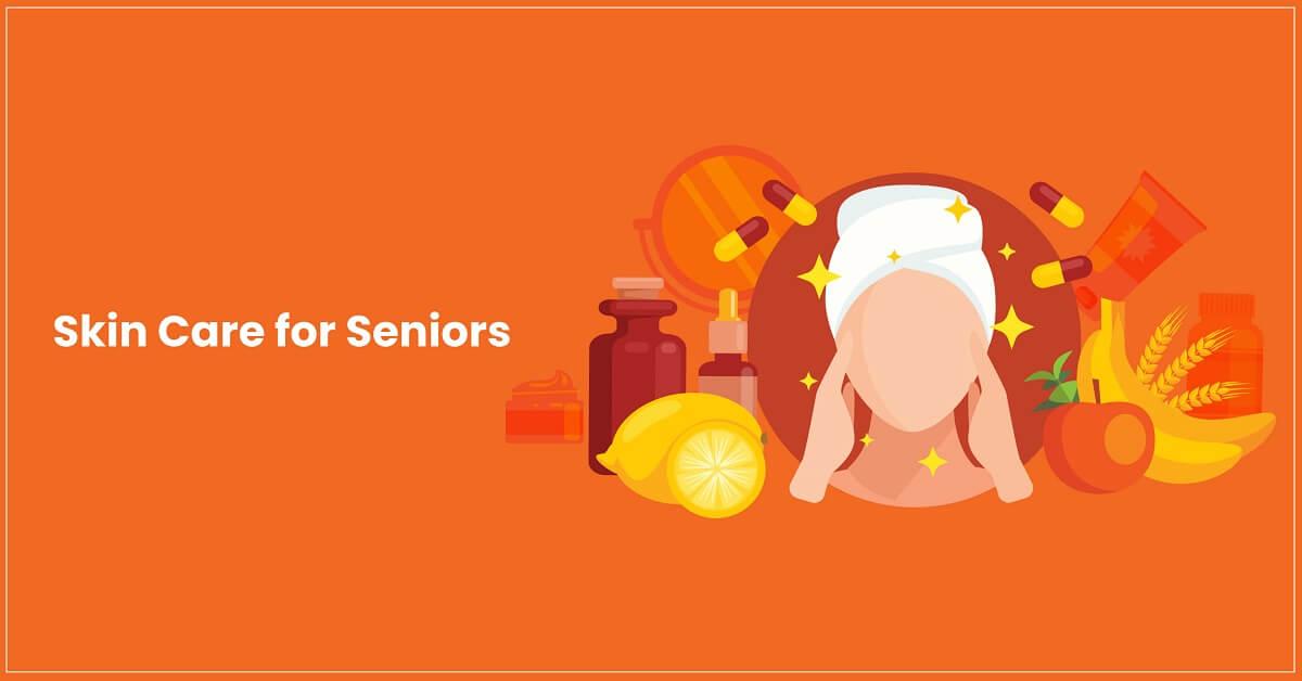 skin care for seniors